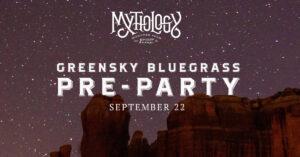 Greensky Bluegrass Pre-Party