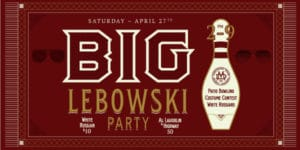 big lebowski party